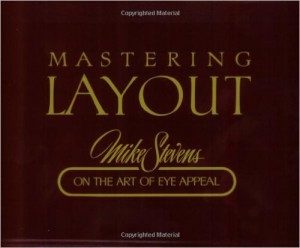 Mastering Layout, Mike Stevens