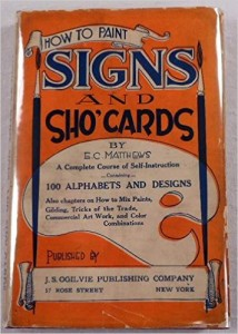 How to Paint Signs and Sho' Cards E. C Matthews